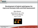 Development of Hybrid Switchgrass for Improved Biomass Traits and Field Assessment