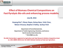 Effect of Biomass Chemical Compositions on Fast Pyrolysis Bio-oils and Enhancing Process Modeling