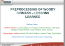 Processing of Woody Biomass- Lessons Learned