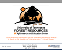 University of Tennessee Forest Resources AgResearch and Education Center